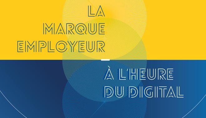Marque employeur : panorama d'un phénomène digital