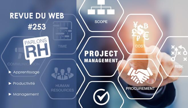 notre revue du web 253 apprentissage productivité et management