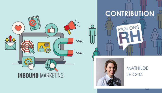 Inbound marketing ou comment le contenu sauvera la marque employeur