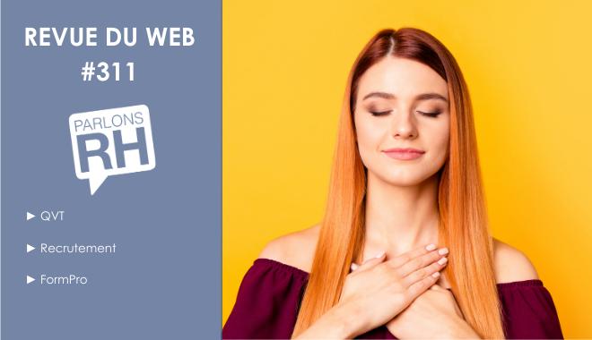 Revue du web 311 QVT Recrutement et FormPro