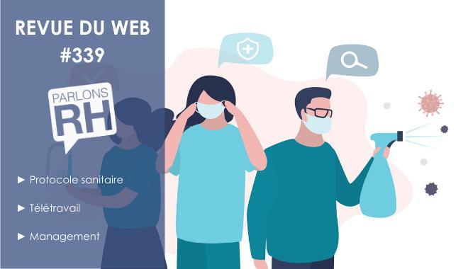 [PARLONS RH] Blog - Revue du web 339 protocole sanitaire télétravail management