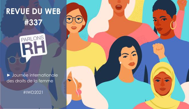 Revue du web #337 : journée internationale des droits de la femme - #IWD2021