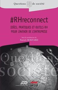 #RHreconnect : Idées, pratiques et outils RH pour l'avenir de l'entreprise.