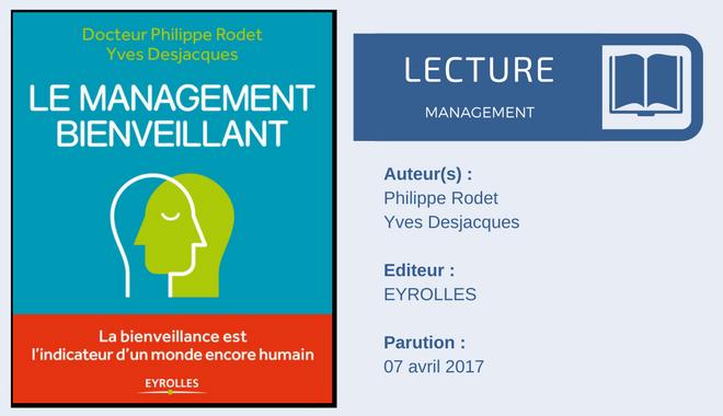 Le management bienveillant exploré par le Dr P. Rodet et le DRH Y. Desjacques