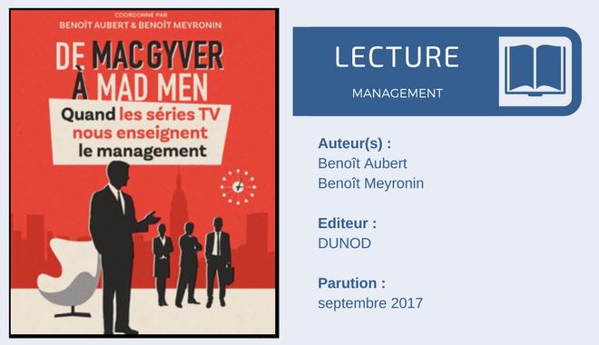 De MacGyver à Mad Men, quand les séries TV nous enseignent le management