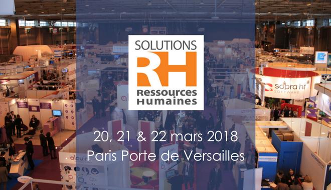 Retrouvez Parlons RH au salon Solutions Ressources Humaines à Paris, du 20 au 22 mars 2018