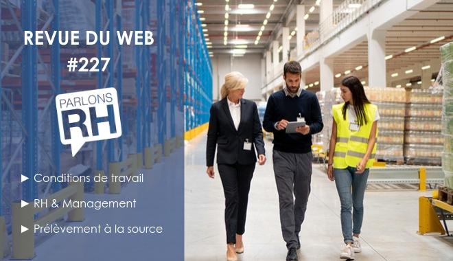 Revue du web 228 - conditions de travail, RH et management, prélèvement à la source