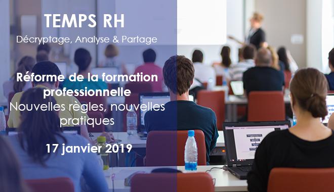 TEMPS RH 4 consacré à la réforme de la formation professionnelle