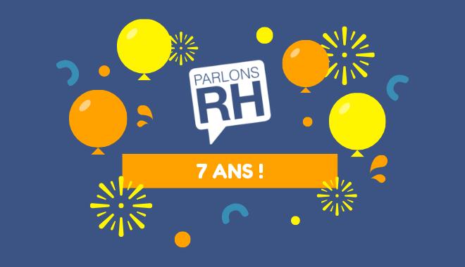 Parlons RH célèbre ses 7 ans en 2019