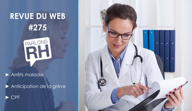 Revue du web 275 Arrêts maladie
