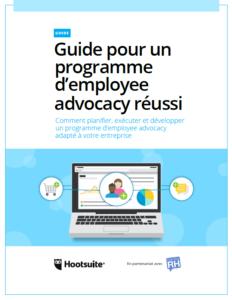 Parlons RH s'associe à Hootsuite en proposant un guide pour réussir son programme d'employee advocacy
