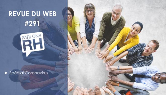 Revue du web #291 : la solidarité des professionnels RH face au coronavirus