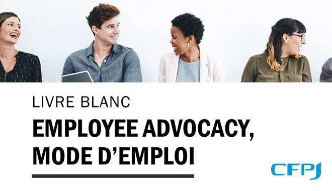 Employee Advocacy mode d'emploi Parlons RH CFPJ