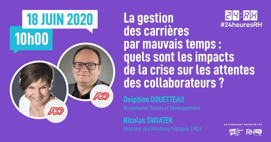 #24heuresRH - La gestion des carrières par mauvais temps : quels sont les impacts de la crise sur les attentes des collaborateurs ?