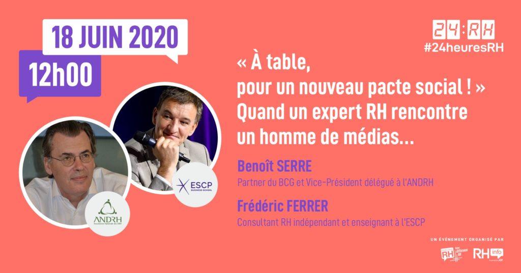 #24heuresRH - « A table, pour un nouveau pacte social ! » Quand un expert RH rencontre un homme de médias…