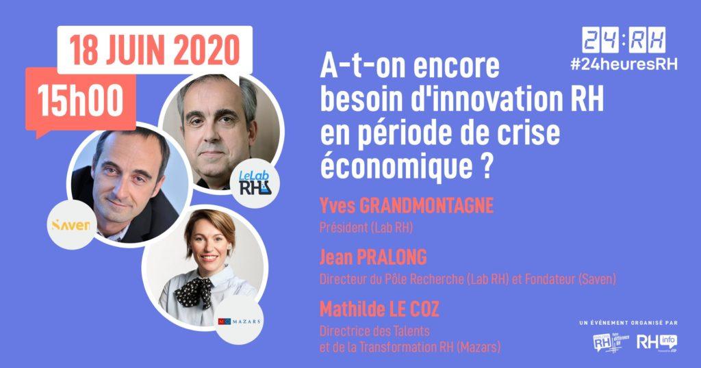 #24heuresRH - A-t-on encore besoin d'innovation RH en période de crise économique ?