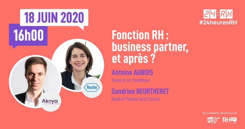 #24heuresRH - Fonction RH : Business Partners, et après ?
