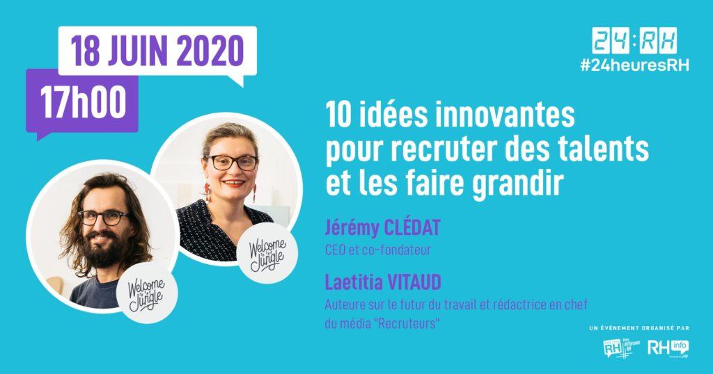 #24heuresRH - 10 idées innovantes pour recruter des talents et les faire grandir