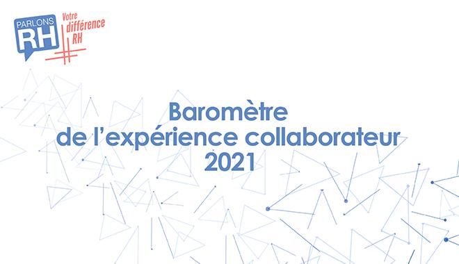 Baromètre Expérience collaborateur Parlons RH 2021