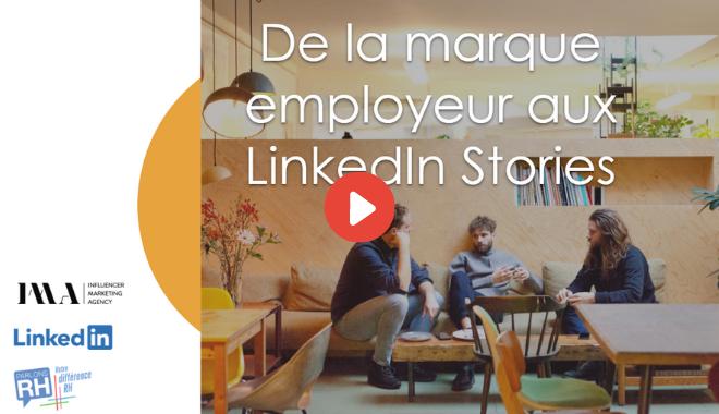 """Replay du webinar Parlons RH et LinkedIn """"De la marque employeur à LinkedIn Stories"""""""
